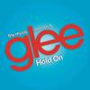 Hold On Glee Cast Version Ft. Adam Lambert & Demi Lovato