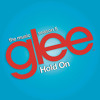 Hold On (Glee Cast Version ft. Adam Lambert & Demi Lovato)