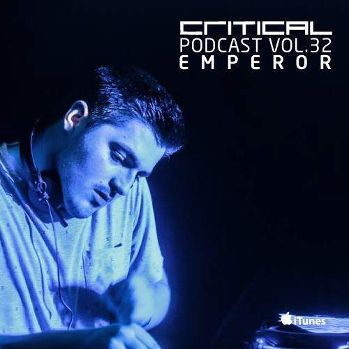 Critical Podcast Vol.32 -  Hosted by Emperor