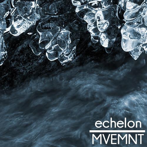 echelon by MVEMNT