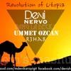 Devi - Revolution Of Utopia (R3HAB, Ummet Ozcan, NERVO & Bang La Decks)