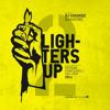Download Dj Chiskee Presents _ Lighters Up Vol. 2 Mp3