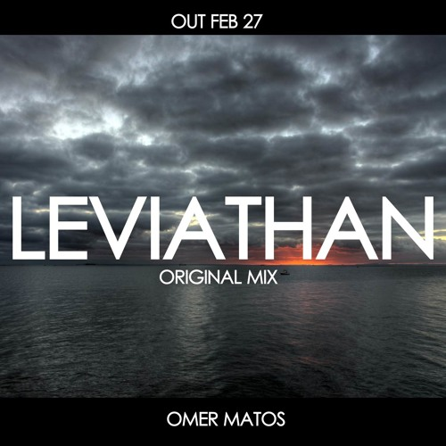 Omer Matos- Leviathan(Original Mix)
