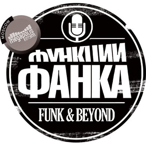Funk and Beyond Radio Show. 02/03/2014