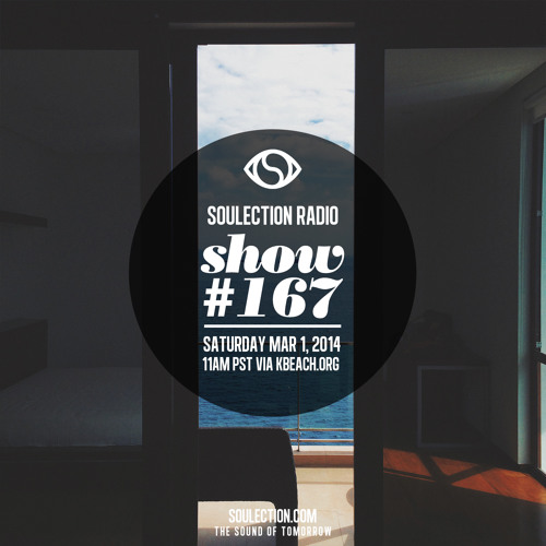 Soulection Radio Show #167