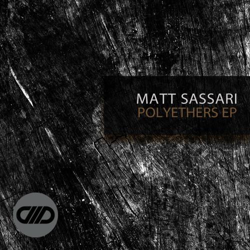 Matt Sassari - Polyethers // Comade Music