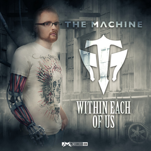 The Machine - Within Each Of Us