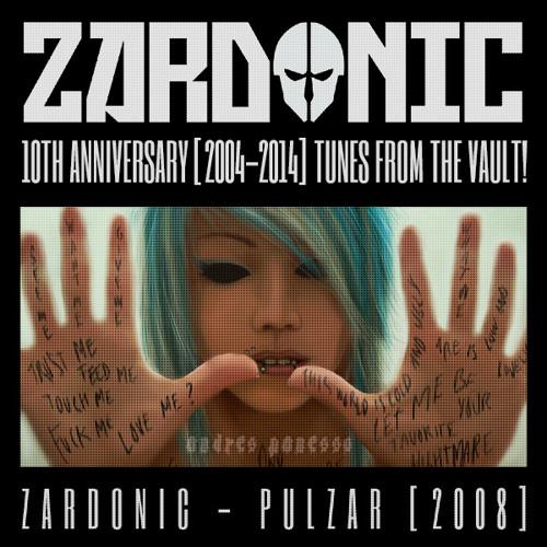 Zardonic - Pulzar [2009]