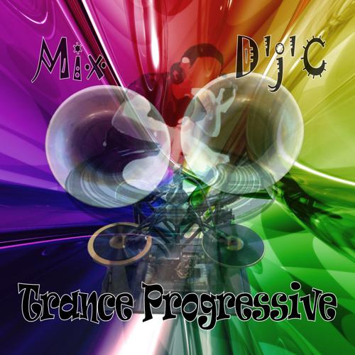 Mix D'j'C - trance Progressive - 02 03 2014 . Wav