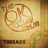 THE OK SOCIAL CLUB - Threads (Released March 17th 2014)