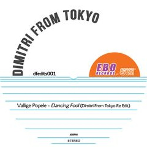 Dimitri From Tokyo - Dancing Fool - Ltd Ed Vinyl Only - 17.3.14 - Ebo Records