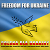 Polska Dla Ukrainy - Freedom For Ukraine # low quality # mp3