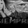 SIEMPRE - PAYASO FT BABYDOLL 2O14