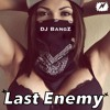 The LasT EnemY MIX (HiP HoP Partybreak) By. DJ BangZ