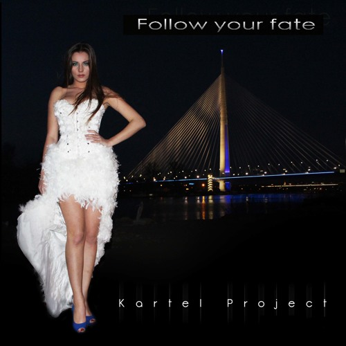 Kartel Project - Follow Your Fate - Club Extented