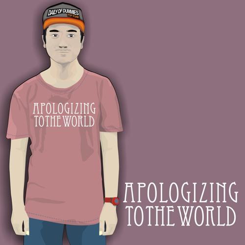 Angga - Apologizing To The World