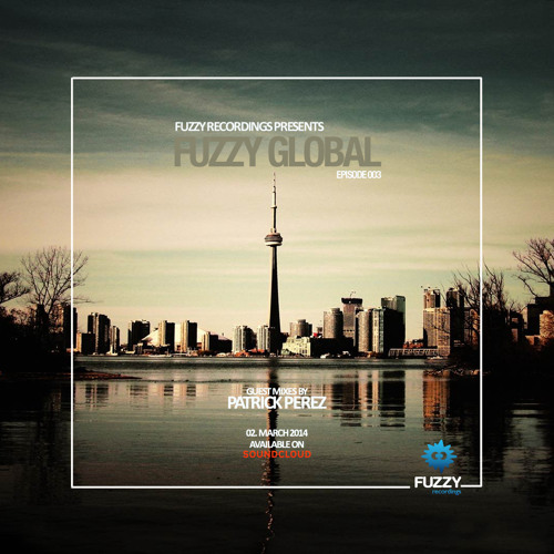 Fuzzy Global 003 hosted by Patrick Perez