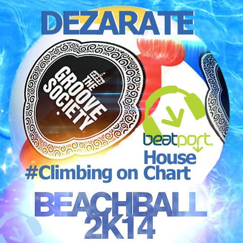 Dezarate - Beachball 2k14 (The Groove Society Records)