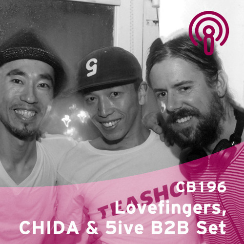CB 196 - Lovefingers, CHIDA & 5ive B2B Set