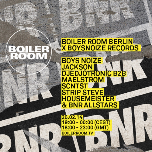 SCNTST 60Min Boiler Room Berlin Mix