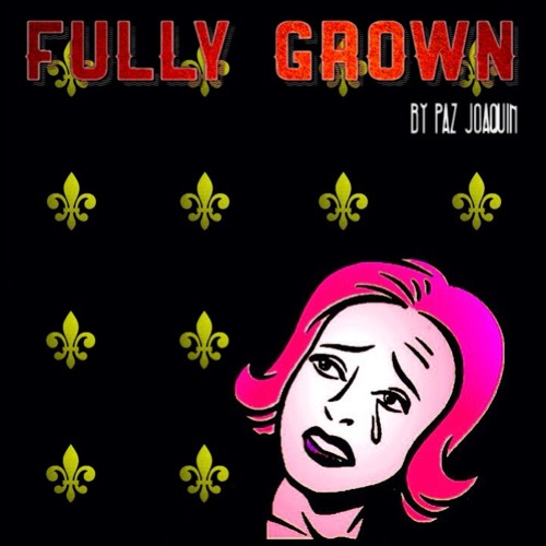 Fully Grown