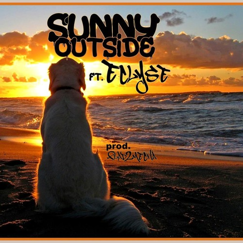 Sunny Outside (Produced By Glad2Mecha)