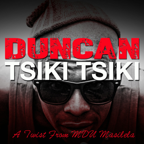 Download Duncan Tsiki Tsiki