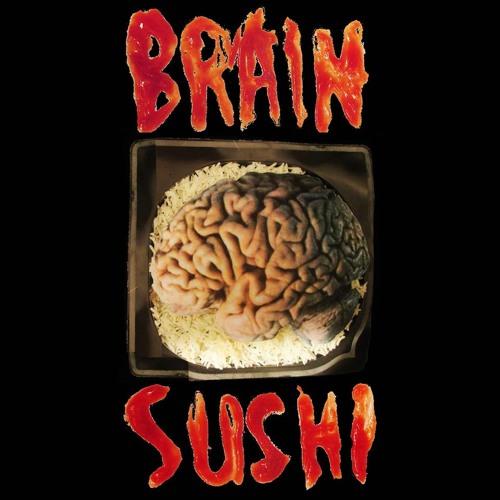BRAIN SUSHI - EP 2014