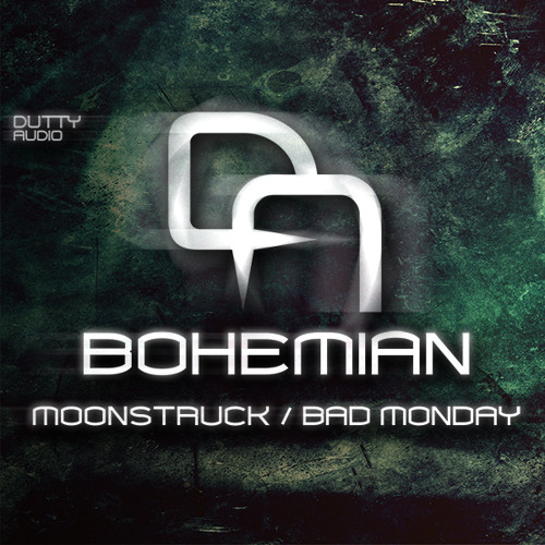 Bohemian - Bad Monday [ Dutty Audio ]