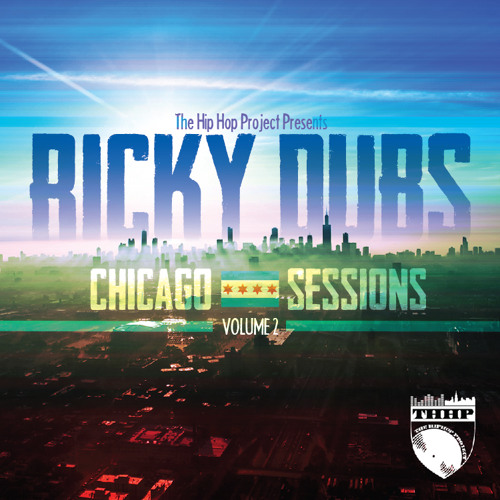 THHP Presents: Ricky Dubs - Chicago Sessions Vol. 2