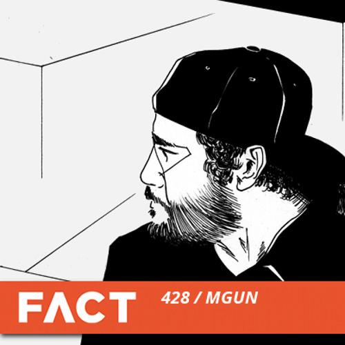 FACT mix 428 - MGUN (Mar '14)