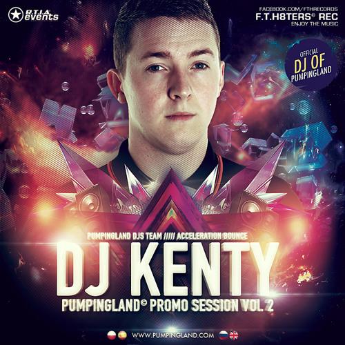 Pumpingland - Dj Kenty [promo Session Vol.2]