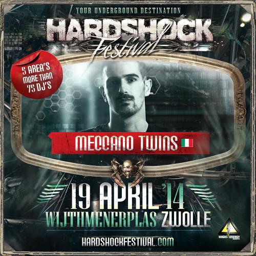 Meccano Twins - Hardshock Festival Promomix 2014
