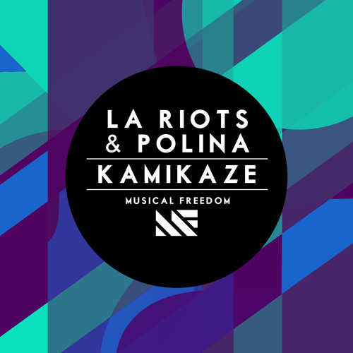 LA Riots & Polina - Kamikaze (Original Mix) [OUT NOW]