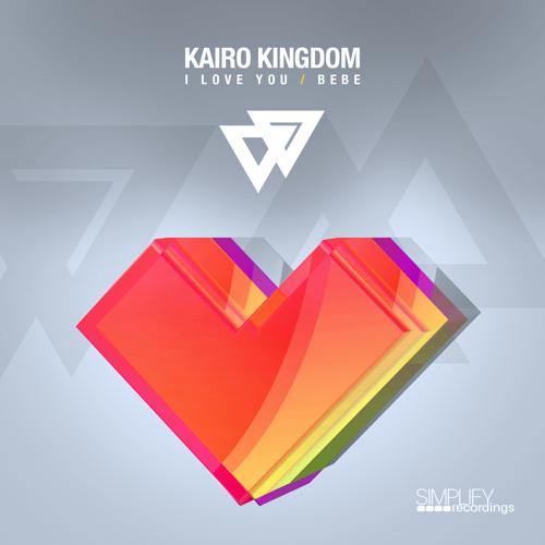 Kairo Kingdom - I Love You