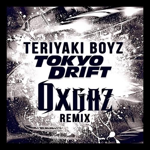 Tokyo Drift [Oxgaz Remix]