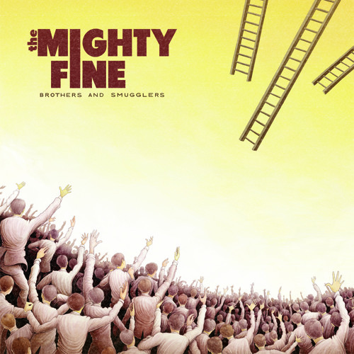 The Mighty Fine - Brothers And Smugglers