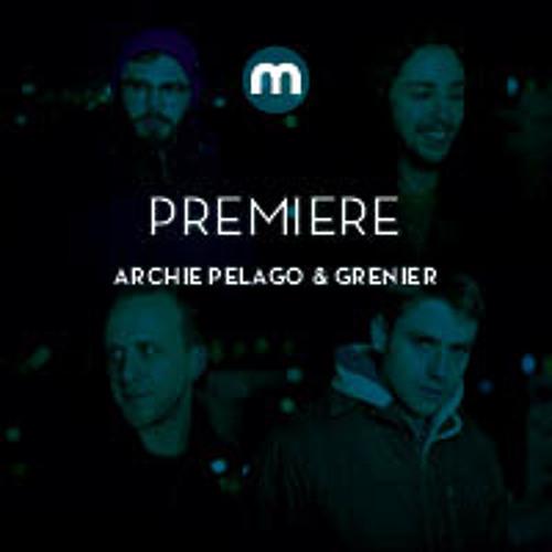 Premiere: Archie Pelago & Grenier 'Swoon'