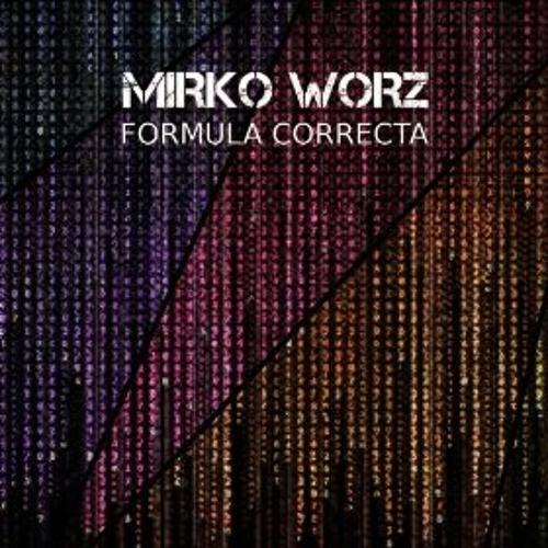 Miko Worz - Formula Correcta (Tony Puccio Remix) #TechHouse
