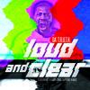 Da' T.R.U.T.H. - Loud And Clear ft. Tedashii & Capital Kings