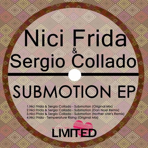 Nici Frida&Sergio Collado - Submotions (Dan Noel Remix)