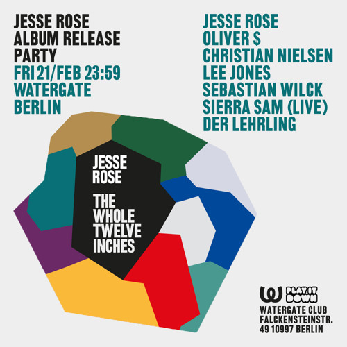 Jesse Rose & Oliver $ (Back to Back)@ Watergate,Berlin21.02.2014- TheWholeTwelveInches Release Party