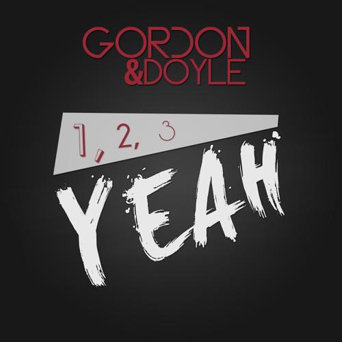 Gordon & Doyle - 1, 2, 3, Yeah (Original Mix)