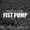 DJ ALIGATOR - Fist Pump (Club Mix)