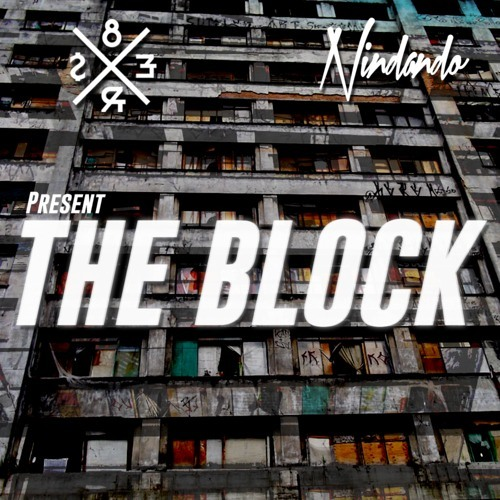 The Block by 8Er$ ✖ Nindando