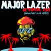 Major Lazer - Aerosol Can (Broadway Slim Remix)