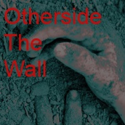 Otherside the wall