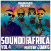 Sound Of Africa Vol.4 (2014)New Afrobeats, African Dancehall and Club Bangers Mixed by Juan G
