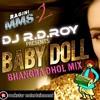 Baby Doll Ragini Mms2 Bhangra Dhol Mix By DJ R.D.ROY