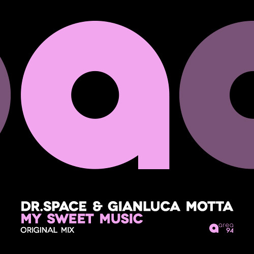 Dr.Space & Gianluca Motta - My Sweet Music (Original mix)